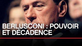 Berlusconi : pouvoir et décadence - Toute L'Histoire