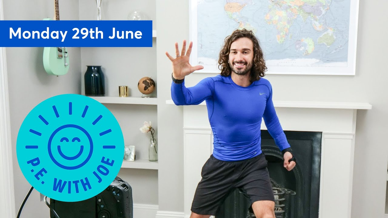 PE With Joe | Monday 29th June
