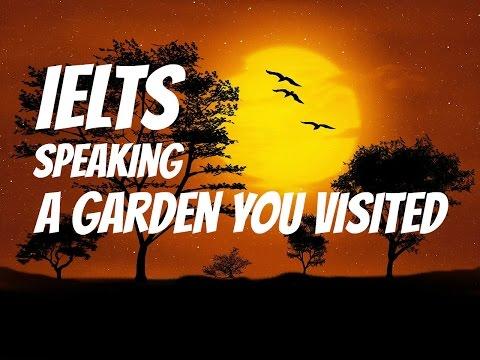 IELTS SPEAKING | Describe a garden you visited
