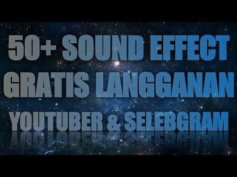 50+ SOUND EFFECT GRATIS LANGGANAN YOUTUBER DAN SELEBGRAM
