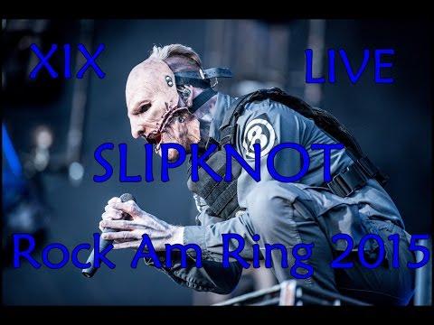Slipknot - XIX - (LIVE) Rock Am Ring 2015 mp3