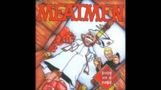 The Meatmen - Pope On A Rope (full album)
