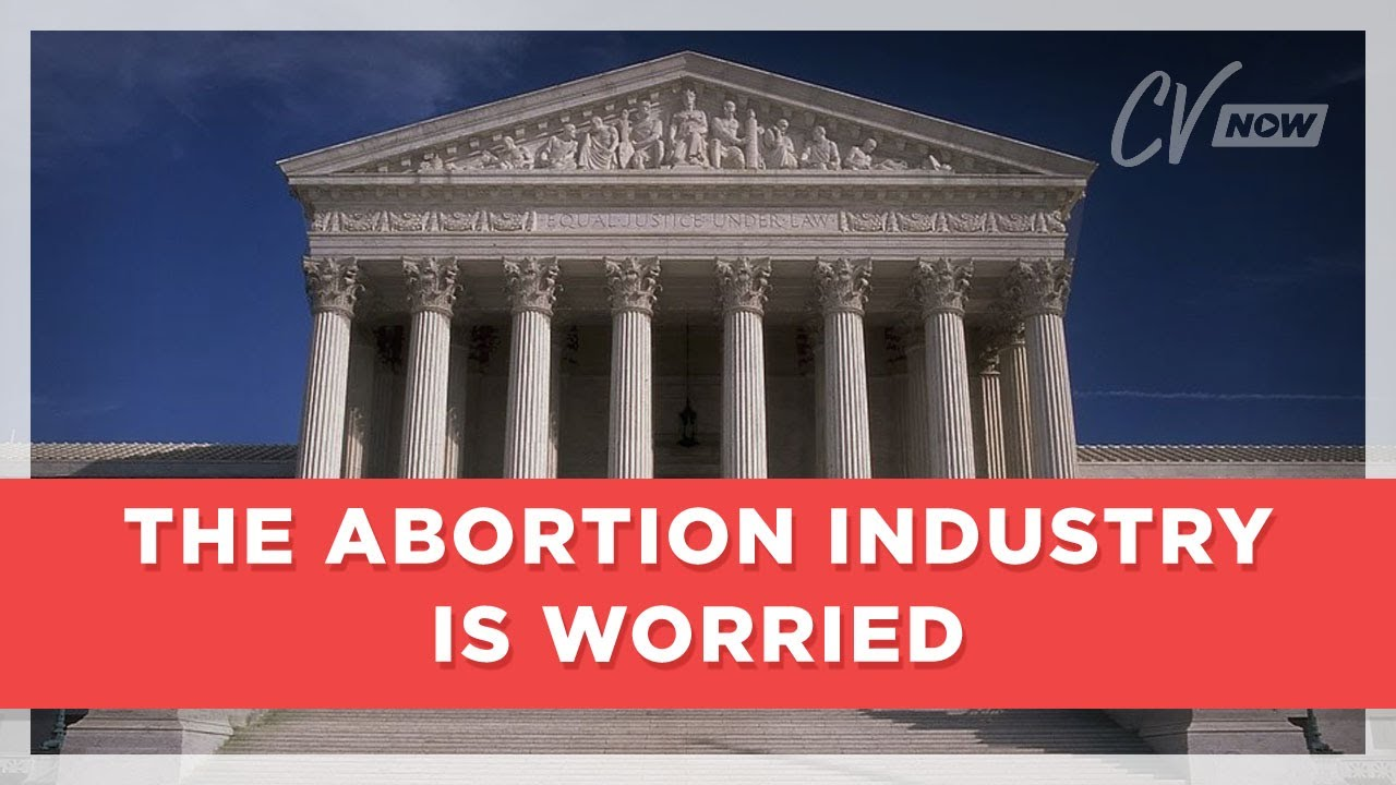 The Abortion Industry is Worried