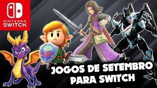 Setembro está BOMBANDO de jogos para Nintendo Switch