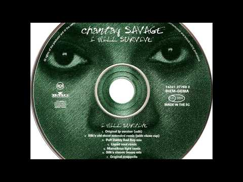 Chantay Savage - I Will Survive (Silk's Classic House Mix)