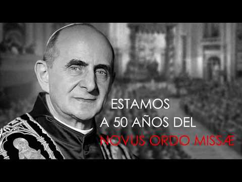 a-50-aÑos-del-novus-ordo-missÆ---la-nueva-misa