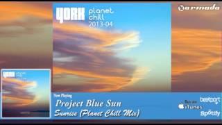 Project Blue Sun - Sunrise (Planet Chill Mix)