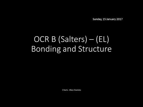 OCR B SALTERS (EL) Bonding and Structure REVISION