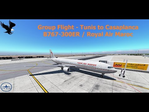X-Plane11 | IVAO | Tunis to Casablanca | B767-300ER / Royal Air Maroc [GER/ENG]
