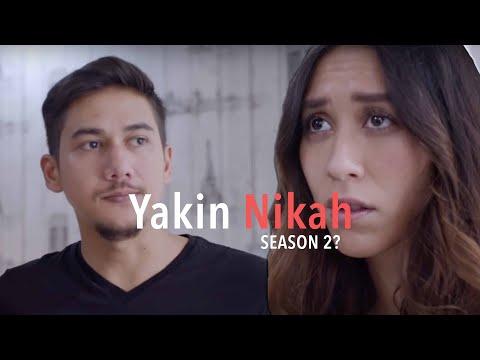 YAKIN NIKAH - Season 2?