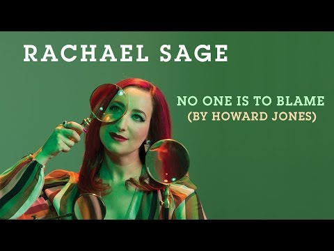 """Rachael Sage """"No One Is To Blame"""" (Howard Jones Cover) [Official Audio]"""