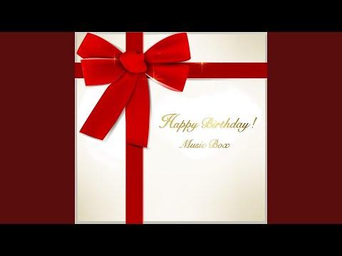 お誕生日 おめでとう!! Happy Birthday to You♪ (オルゴール) ▶0:56