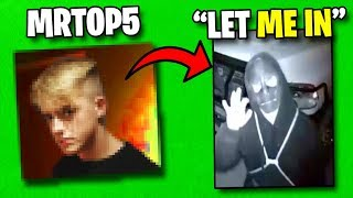 MrTop5 Came To My House..  - Fortnite