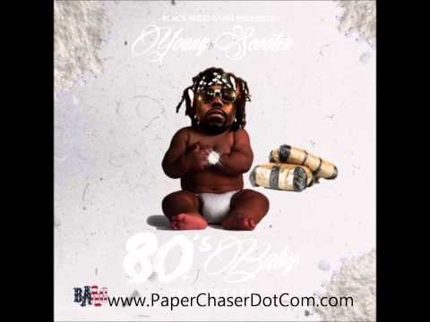 Young Scooter - 80's Baby (2014 Full Mixtape CDQ Dirty NO DJ)