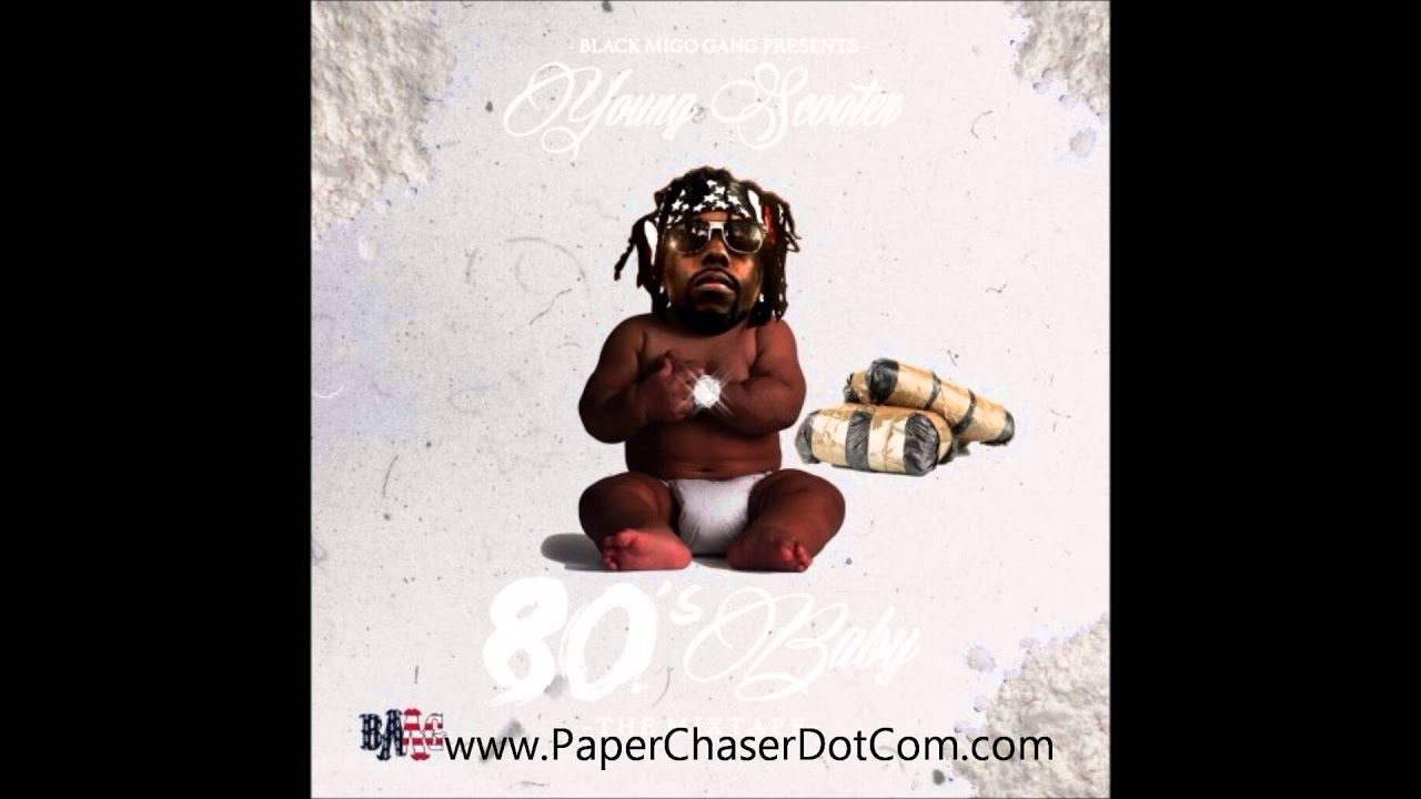Download Young Scooter - 80's Baby (2014 Full Mixtape CDQ Dirty NO DJ)