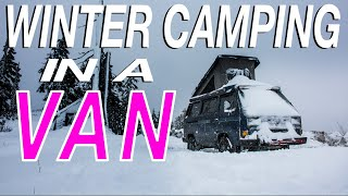 Winter Camping In a Van - Living The Van Life