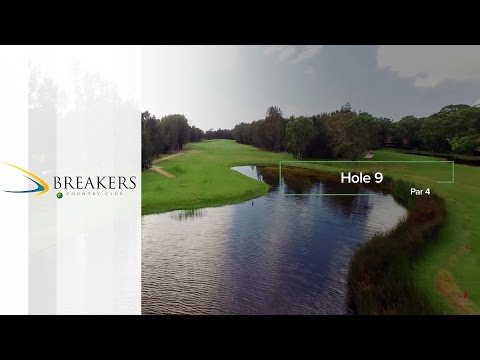 Breakers Country Club | Hole 9 | Fairway Flyovers Australia