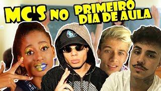 Baixar MC'S NO PRIMEIRO DIA DE AULA