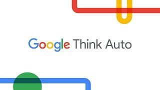 Google Think Auto 2019