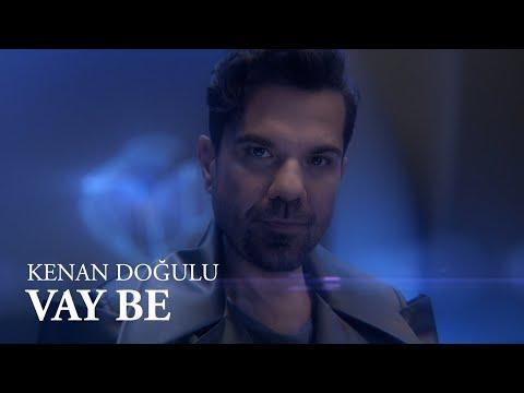 Kenan Doğulu - Vay Be (Official Video) #VayBe