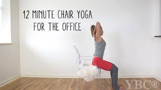 12 Minute Chair Yoga for the Office