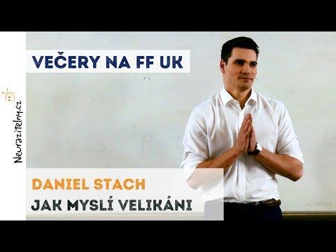 Daniel Stach - Jak myslí velikáni | Neurazitelny.cz | Večery na FF UK