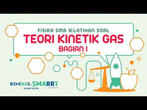 Gas Ideal Kelas 11