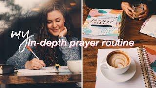 My In-Depth Prayer Routine (with prayer journal!)