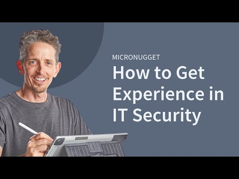 How to Get Experience in IT Security