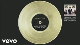 Vicentico - Solo Otra Vez