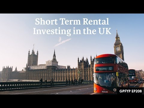 Airbnb Hosting EP 208: Short-Term Rental Investing in the UK