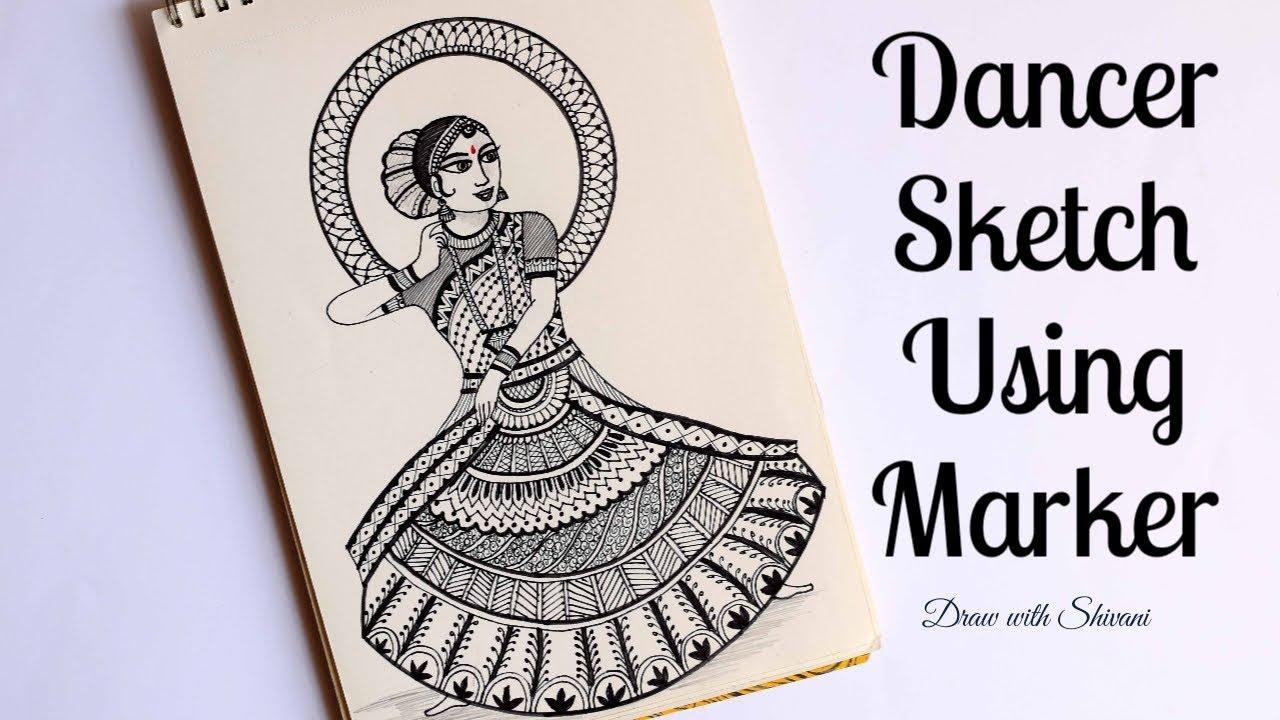 Dancer Sketch Using Black Marker Indian Dancer Drawing Youtube
