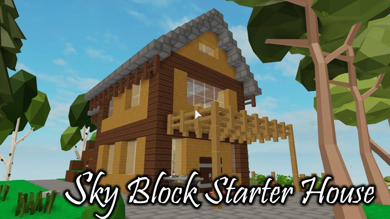 Roblox Sky Block Starter House Youtube