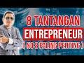- 8 Tantangan Entrepreneur  Berani Terima Tantangan?