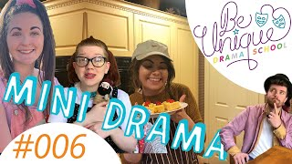 Be Unique Mini Drama Class: Episode 6