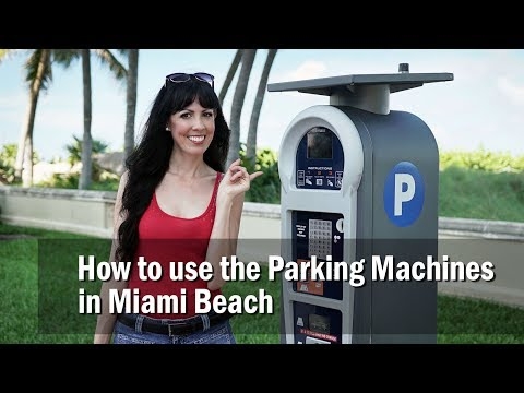 How To Use The Parking Machines In Miami Beach