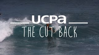 Surfing Tutorial UCPA #7 - The Cut Back