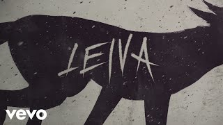 Leiva - Lobos (Lyric Video)