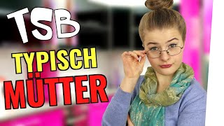 JEDE MUTTER IST SO - TSB 10