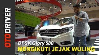 DFSK Glory 580 Indonesia | First Impression | OtoDriver