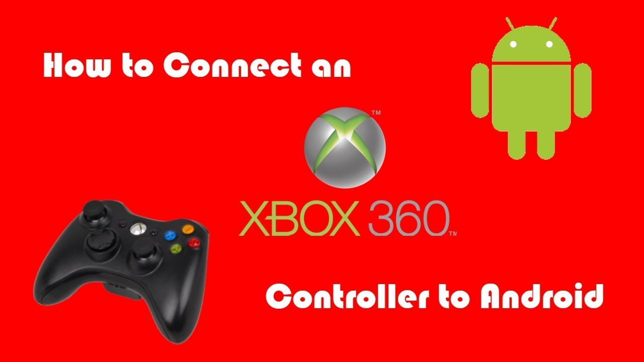 How to Connect an Xbox 360 Controller to Android *NO ROOT*