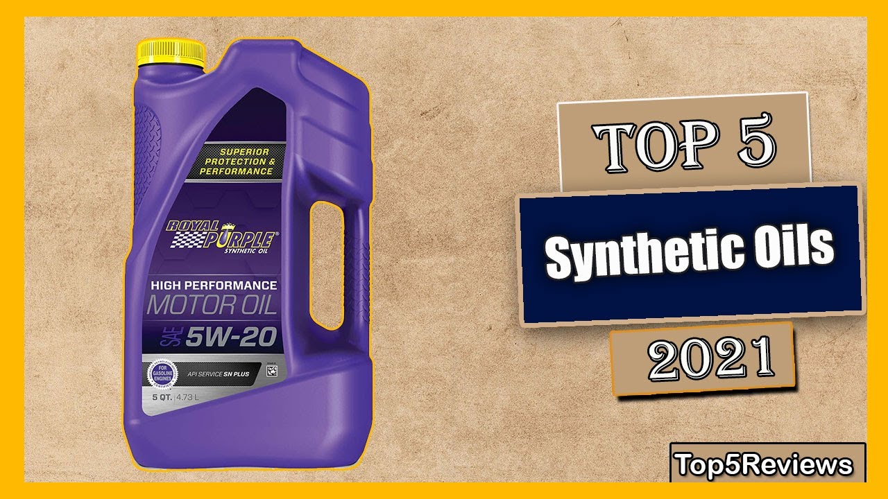 Best Synthetic Motor Oil >> What Is The Best Synthetic Oils