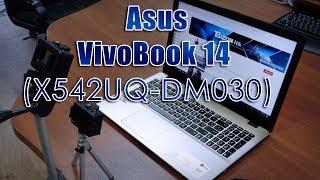 ASUS VivoBook 14 X542UQ (DM030)   Розпакування та огляд ноутбука