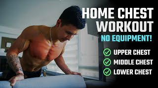 Grow Your Chest At Home: The BEST Home Chest Workout For Growth (NO EQUIPMENT)