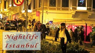 Nightlife in Istanbul | Day and Night Scenes, Street Food and Shopping