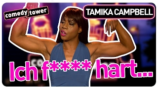 Tamika Campbell | Ich f**** hart... | Comedy Tower