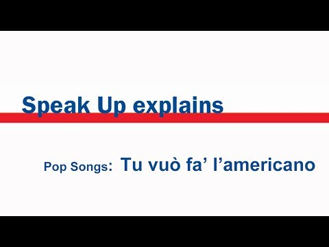 Pop Songs: Tu vuò fa' l'americano