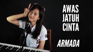 Download lagu AWAS JATUH CINTA ( ARMADA ) -  MICHELA THEA COVER