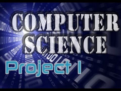 Computer Science Project 1 - Introductory Video - YouTube