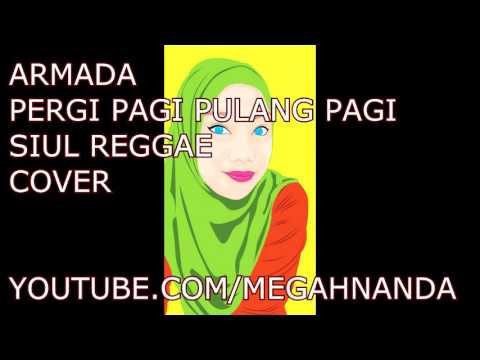Armada - Pergi Pagi Pulang Pagi ]Siul Instrumental Reggae Cover[
